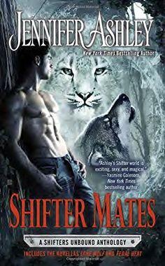 Shifter Mates (Shifters Unbound): Jennifer Ashley: 9780425266946: AmazonSmile: Books