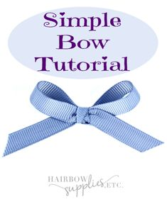 This is a simple bow tutorial. This easy hair bow tutorial is a snap to make using inch ribbon. DIY bows are the cutest to use for tiny crafts or little hair bows for babies. Tie Bows With Ribbon, Make A Bow Tie, How To Tie Ribbon, Ribbon Hair Bows, Diy Bow, Diy Ribbon, Ribbon Flower, Fabric Flowers, Ribbons