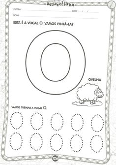 vogal O Back To School Activities, Alphabet Worksheets, Teaching, Writing, Facebook, Blog, 3 Year Old Activities, Kids Learning Activities, Literacy Activities