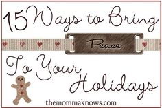 15 Ways to Bring Peace to Your Holidays