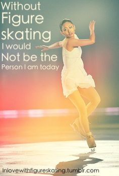 I wasn't the skater, but my daughter was.  Still changed the person I was.