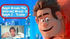 Ralph Breaks The Internet Wreck-It Ralph 2 Official Teaser Trailer   REA...
