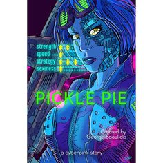 Pickle Pie is now available on all retailers. You can go to https://ift.tt/2KJCMdf for all the store buttons or find the link in my bio. Cover art by @antunesketch  #kindle #reading #cyberpunk #athens #greece #godcomplex #litrpg #gamelit #harem #rollerball #jugger #cyberpink #bookstagram #smashwords #kobo #bookish #bookworm #bookporn #read #bookgasm #readinglist #scifi #sciencefiction #augmentation #deusex #nook
