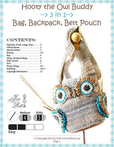 Patron a vendre -- Hooty the Owl Buddy, 3 in 1 Bag, Backpack, Belt Pouch, Crochet Pattern in PDF by Ira Rott from Ravelry Crochet Backpack, Bag Crochet, Crochet Owls, Crochet Purses, Crochet For Kids, Free Crochet, Owl Patterns, Crochet Patterns, Crochet Animal Hats
