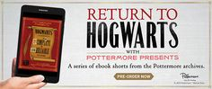 So you've binged your way throughHarry Potter and the Cursed Child,and now you're looking to fill the wizarding world–shaped hole in your heart? EnterPottermore Presents!Thisseries ofebook shorts, curated from the archives of Pottermore and hitting ereadersthis September,featuresh