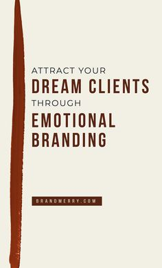 How to Attract Your Dream Clients Through Emotional Branding — Personal Branding Coach Branding Your Business, Personal Branding, Business Marketing, Creative Business, Real Estate Marketing, Business Tips, Social Media Marketing, Online Business, Marketing Audit