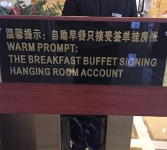 Signs in Asia pt 2: Found this at a respectable 4-star hotel in Shanghai. Does it mean that the buffet will sign my bill? I would love to hear your interpretation! #shanghai #china #asiansign #instatravel #travel #wanderlust #nofilter #funnysigns