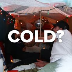 Some fun things to do if you are cold. The indoor fort looks fun, but the fire b. Some fun things to do if you are cold. The indoor fort looks fun, but the fire bowl and hand warmer