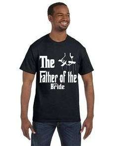 The Father Of The Bride Bachelor Bachelorette Party T-Shirt
