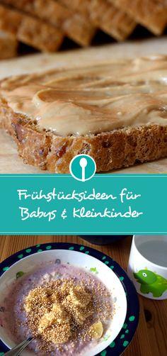 Frühstücksideen für ältere Babys und Kleinkinder: Brot und verschiedene Brotaufstriche sowie Müsli sind gut geeignet.