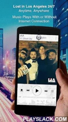 Lost In Los Angeles  Android App - playslack.com , Follow Lost In Los Angeles through their Official App smarturl.it/liLAapp. Download the free Lost in Los Angeles app now for a full album of music! No account setup is required – just install and listen to these original songs by Lost In Los Angeles:1.Cloud City2.Because Of You3.Burnin4.Hovering5.Walls6.Cloud City (Illuminati)7.Cloud City (Gliterrati)And more than that, the Lost In Los Angeles Music app also gives you :• Listen to…