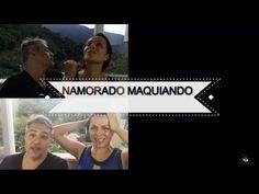 NAMORADO MAQUIA NAMORADA! Por Vanessa Machadoa - YouTube