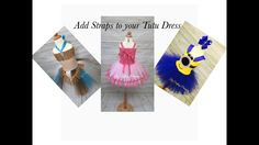 3 Different Ways to Add Straps to Your Tutu Dress - YouTube