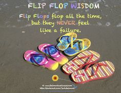 Even if you flop - you are not a failure!