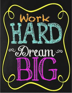 Chalkboard Themed Work Hard Dream Big Poster This poster is perfect for any classroom wall! Classroom Quotes, Classroom Walls, Classroom Bulletin Boards, Classroom Posters, Teacher Quotes, Words Quotes, Life Quotes, Sayings, Inspirational Quotes For Students
