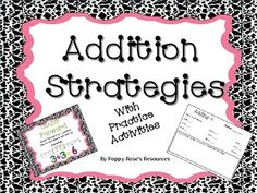 Teaching addition to little ones will never be as easy!This product contains 9 addition strategies presented on eye catching posters with explanations and visuals so the children can easily master the strategy.Each strategy has practice for the students to complete.