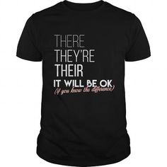 I Love English teacher  There theyre their It will be ok if you know the difference T shirts