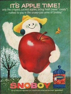 "1962 SNOBOY APPLES vintage magazine advertisement ""never ""mealy"""" ~ It's Apple Time! - only crispest, juiciest apples, biting fresh (never ""mealy"") ... rushed to you in the snowy-cool arms of Snoboy ... all my fruits and vegetables are rushed to you ..."