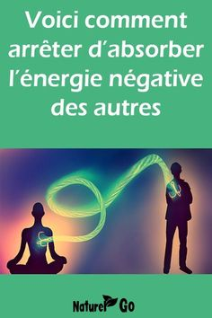 Voici comment arrêter d'absorber l'énergie négative des autres Behavioral Psychology, Psychology Careers, Psychology Says, Developmental Psychology, Personality Psychology, Positive Attitude, Positive Life, Psychology Experiments, Infant Lesson Plans
