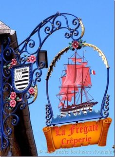 Crêperie La Frégate in Le Faou - Brittany, France Posters Vintage, Vintage Signs, Muebles Estilo Art Nouveau, Blade Sign, Nautical Signs, Nautical Theme, Storefront Signs, Old Pub, Pub Signs
