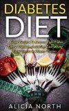 Diabetes Diet  Healthy Nutritious Diabetes Recipes to Control & Reverse Type 1 & 2 Diabetes (Diabetes, Diabetic Diet, Healthy Eating, Cookbook) - http://www.painlessdiet.com/diabetes-diet-healthy-nutritious-diabetes-recipes-to-control-reverse-type-1-2-diabetes-diabetes-diabetic-diet-healthy-eating-cookbook/