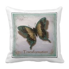 Butterfly of Transformation Throw Pillow click in image to view more www.zazzle.com/BobbeeJs online store