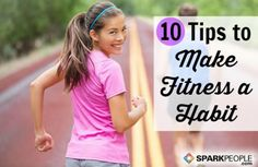 10 Habits of Highly Effective Exercisers via @SparkPeople