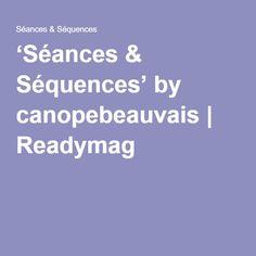 'Séances & Séquences' by canopebeauvais | Readymag