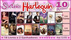 Sorteio Harlequin 10 Anos. Clique na imagem e participe. Até 12/05/2015