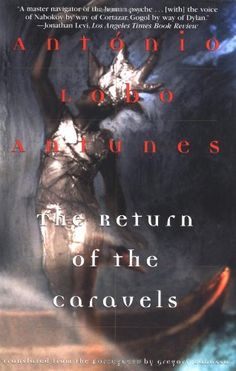 The Return of the Caravels (Antunes, Antonio Lobo) by Ant...