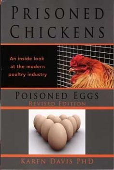 Reading Prisoned Chickens, Poisoned Eggs is like taking a spoonful of bitter medicine. You hate the taste, but know it's good for you. This book focuses on the disgusting inhumane practices and cruelty that are key elements in chicken and egg production. People need to know the true story behind those chicken parts in the convenient plastic-wrapped packages or that carton of Grade A eggs instead of believing deceptive TV ads that show ecstatically happy and healthy looking chickens.