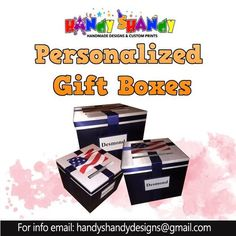 Personalized Gift Boxes! #Birthdays #Seminars #Thanksgiving #Weddings #Baptismal Email today at handyshandydesigns@gmail.com for Info