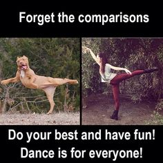 Anyone can dance! Ballet Art, Ballet Dance, Dancer Problems, Dance Lessons, Hip Hop Dance, Color Guard, Do Your Best, Have A Laugh, Best Quotes