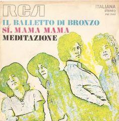 """Il Balletto di Bronzo: """"Si, Mi Mama"""" (1970) Single album cover"""