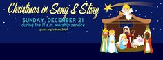 On Sunday, Dec. 21, all children, 3 years old-5th grade will present the tradition of Christmas in Song and Story at the 11 a.m. service. For more information, visit www.upumc.org/advent2014