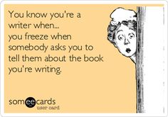 You know you're a writer when...