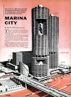 """""""Like to live in a 60th story apartment overlooking Lake Michigan, park your car 18 stories high, ride an elevator to your boat? Then move into - Marina City.""""  from Popular Science, 1963 issue.  #chicago"""