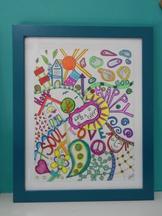 "Love is a Gift, Love, Happy Soul Art. This is an original Zen Doodle piece in an 11"" X 14"" turquoise wood picture frame. Hand drawn in bright, cheery marker colors. ""Life is a Gift"" is cut out and pasted to the front for a raised effect!."