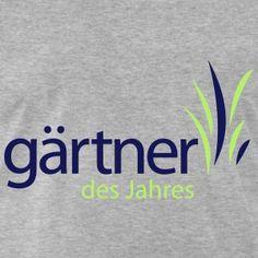 """Herren T-Shirt """"Gärtner des Jahres!""""   Gartenshirt"""