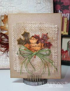 Beautiful burlap and leaf card -- could use Autumn Accents Bigz die -- Art Philosophy Cartridge - Leaf Card