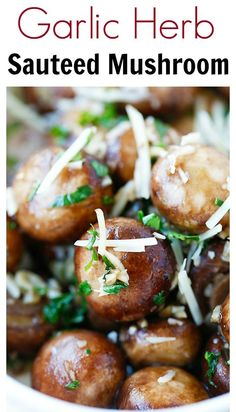 Garlic Herb Sauteed Mushrooms - best & easiest mushroom recipe that takes only 10 mins. Saute the mushrooms with olive oil, garlic, parsley, and top with Parmesan cheese   rasamalaysia.com
