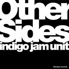 indigo jam unit / Other Sides もうこれで最後となると非常に悲しい、日本が誇れるバンド、「indigo jam unit」の2枚組LP。限定390枚です。 ヘビーウェイトの重量盤。これまでCDでしかでなかったROSEやFlexlifeの曲などが嬉しいアナログでまとめてくれました。