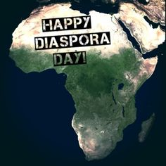 Happy Diaspora Day! | See Africa Differently