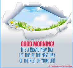 Good morning quote via www.Facebook.com/JoyEachDay