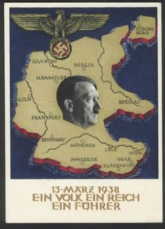 """""""13 März 1938 Ein Volk, ein Reich, ein Führer"""" postcard celebrates the incorporation of Austria into Germany. WW2 German propaganda"""