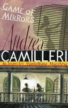 Game of Mirrors - Inspector Montalbano Mysteries 18 (Hardback)