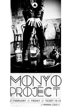 MONYO PROJECT, cold minimal synth new wave, live 21th February 2014 #Oradea @Moszkva Cafe Cafe.  Poster design by Domokos Zsolt