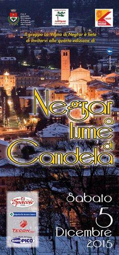 Negrar a Lume di Candela, sabato 5 Dicembre 2015 @gardaconcierge