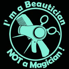 Beautician not Magician Vinyl Decal Hair Dresser by lilbitolove, $6.00