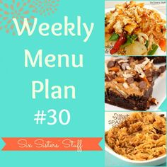Six Sisters Weekly Menu Plan #30